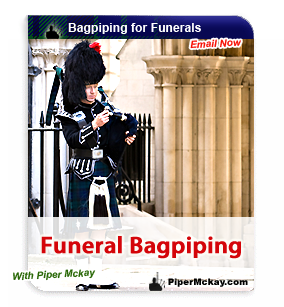 Scottish Bagpiper Hire for Funerals with Piper Mckay