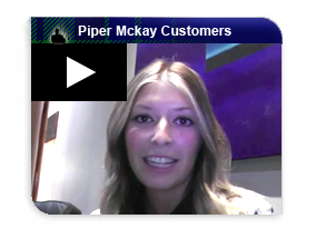 Piper Mckay's customers speak up!